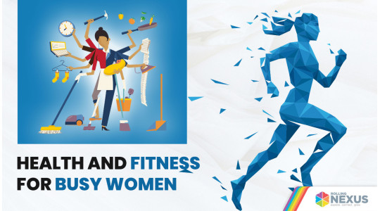 Health and fitness for busy women