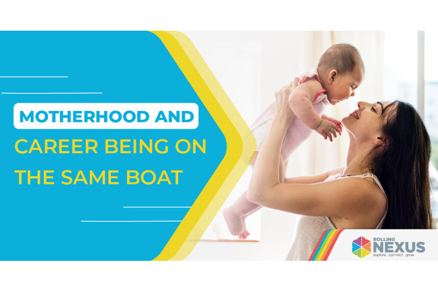 Motherhood and Career being on the same boat