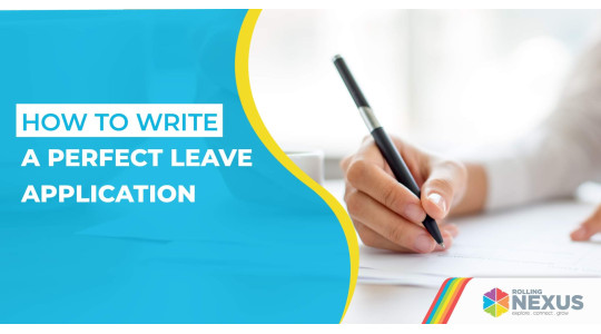 Writing perfect leave application